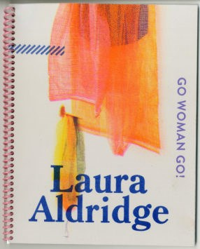 Laura Aldridge: Go Woman Go!