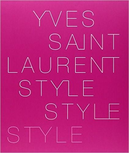 Yves Saint Laurent: Style