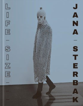Jana Sterbak: Life-Size
