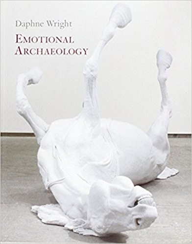 Daphne Wright: Emotional Archaeology
