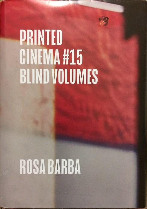 Rosa Barba: Blind Volumes
