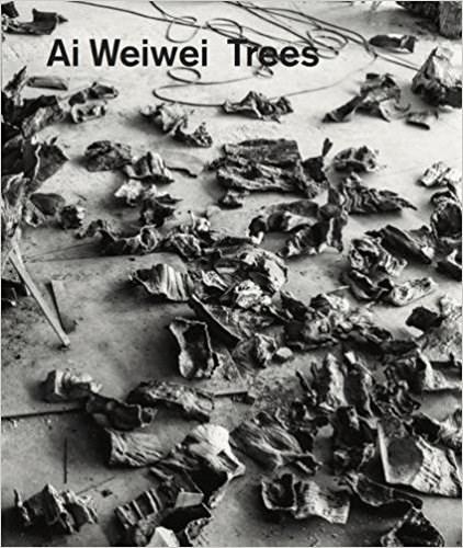 Ai Weiwei: Trees