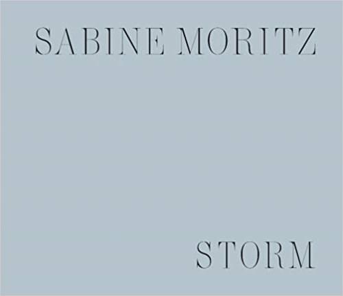 Sabine Moritz: Dawn/Storm