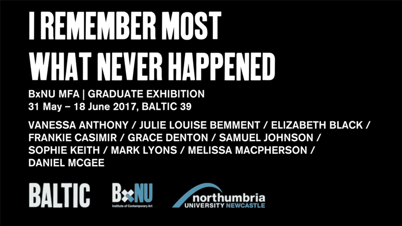 I REMEMBER MOST WHAT NEVER HAPPENED | BxNU MFA Graduate Exhibition