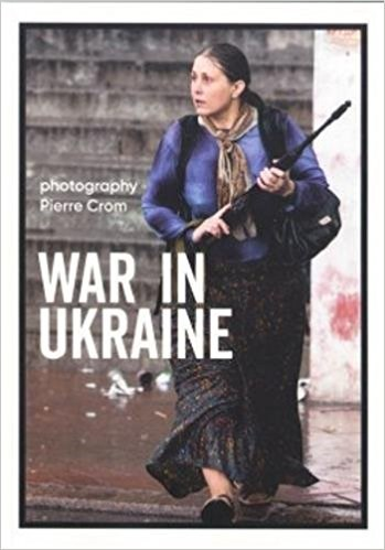 Pierre Crom: War in Ukraine
