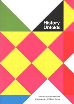 History Unfolds: Contemporary Art Meets History