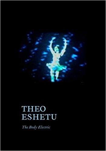 Theo Eshetu: The Body Electric