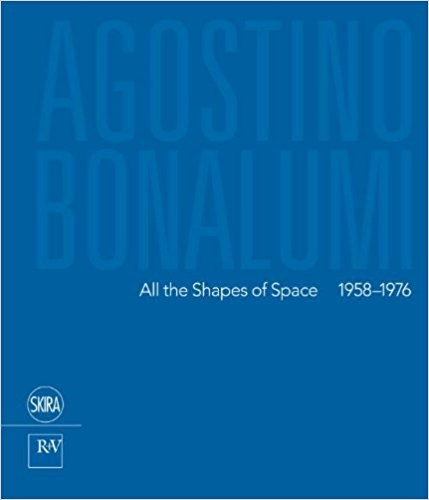 Agostino Bonalumi: All the Shapes of Space 1958-1976