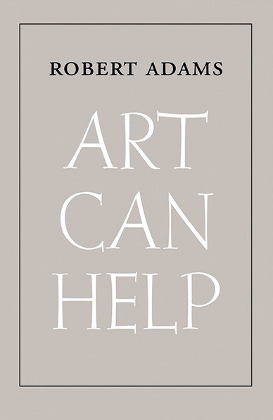 Robert Adams: Art Can Help