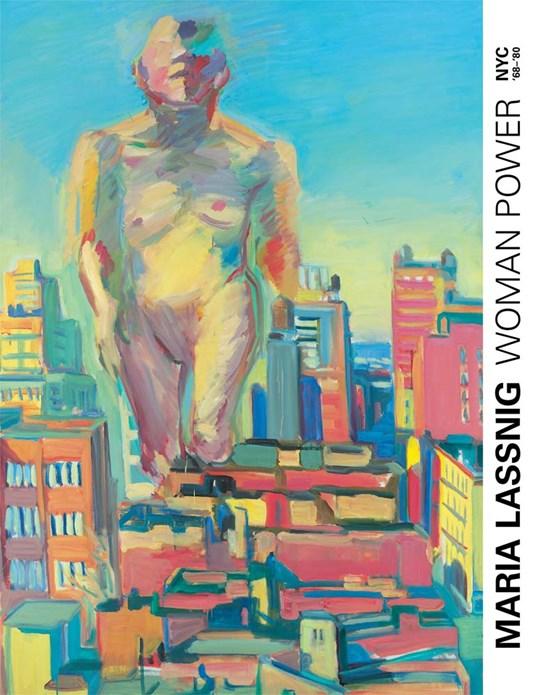 Woman Power: Maria Lassnig in New York 1968–1980