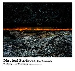 Magical Surfaces: The Uncanny in Contemporary Photography