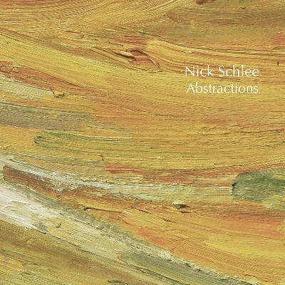 Nick Schlee: Abstractions