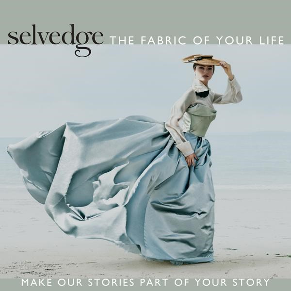 Selvedge - the fabric of your life #80