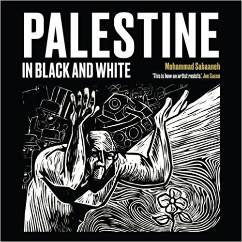 Mohammad Sabaaneh: Palestine in Black and White