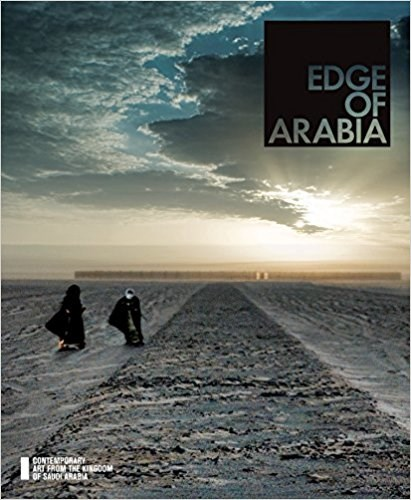 Edge of Arabia (Contemporary art from the kingdom of Saudi Arabia)