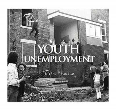 Tish Murtha: Youth Unemployment
