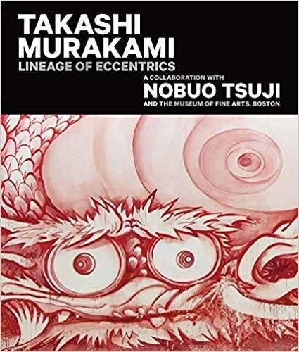 Takashi Murakami: Lineage of Eccentrics: A Collaboration with Nobuo Tsuji