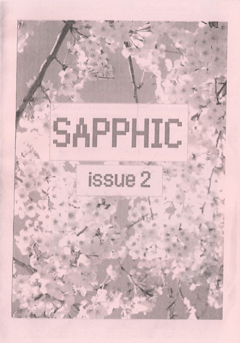 Sapphic issue 2: Lesbian/bisexual/queer zine
