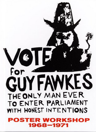 Vote for Guy Fawkes: Poster Workshop 1968-1971