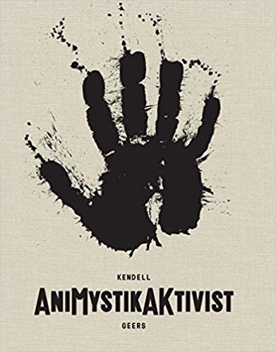 Kendell Geers: AniMystikAKtivist: Between Traditional and the Contemporary in African Art