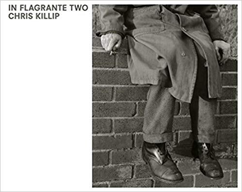 Chris Killip: In Flagrante Two
