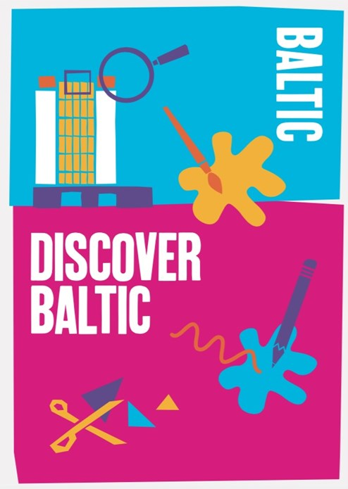 Discover BALTIC: Learning Resource - Summer 2018