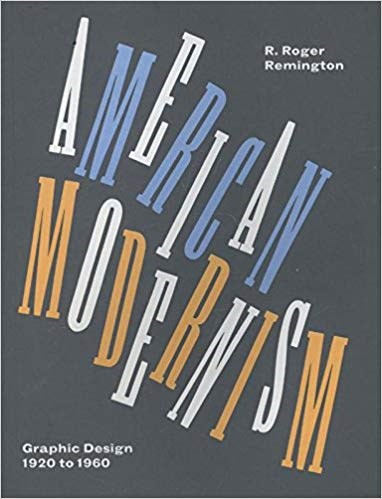 American Modernism: Graphic Design 1920 to 1960