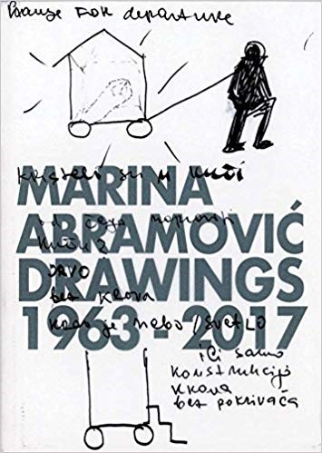 Marina Abramovic: Drawings 1963-2017