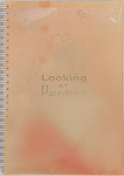 Looking at Painting: Volume Three