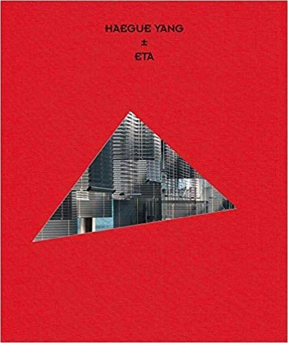 Haegue Yang: ETA 1994 - 2018