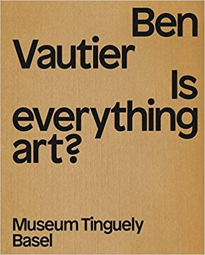 Ben Vautier: Is Everything Art