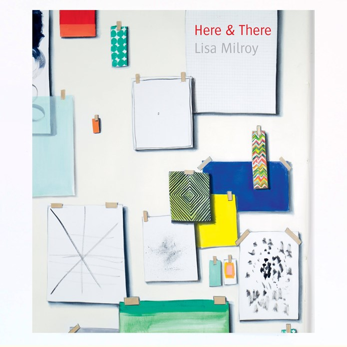 Lisa Milroy: Here & There