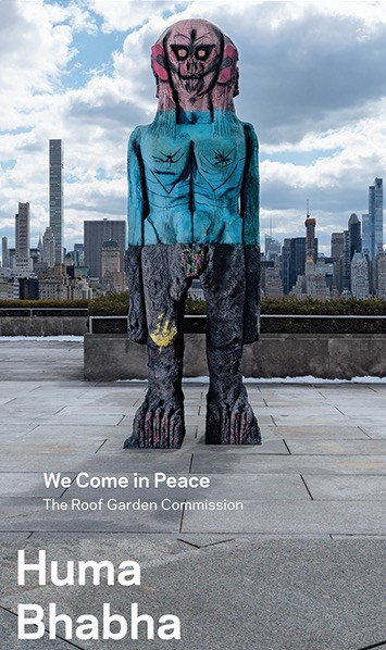 Huma Bhabha: We Come in Peace: The Roof Garden Commission