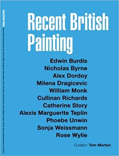 Recent British Painting