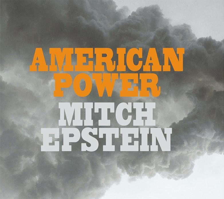 Mitch Epstein: American Power