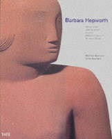 Barbara Hepworth: works in the Tate collection and the Barbara Hepworth Museum St Ives
