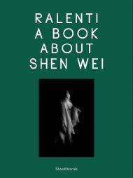 Ralenti: A Book About Shen Wei