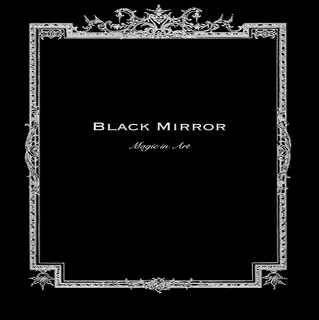 Black Mirror: Magic in Art