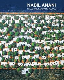 Nabil Anani: Palestine, Land and People