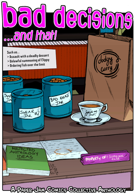Paper Jam Comics: Bad decisions...and that!