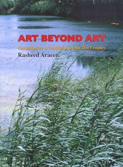 Art Beyond Art: Ecoaesthetics: A Manifesto for the 21st Century