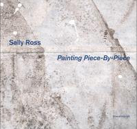 Sally Ross: Painting piece-by-piece