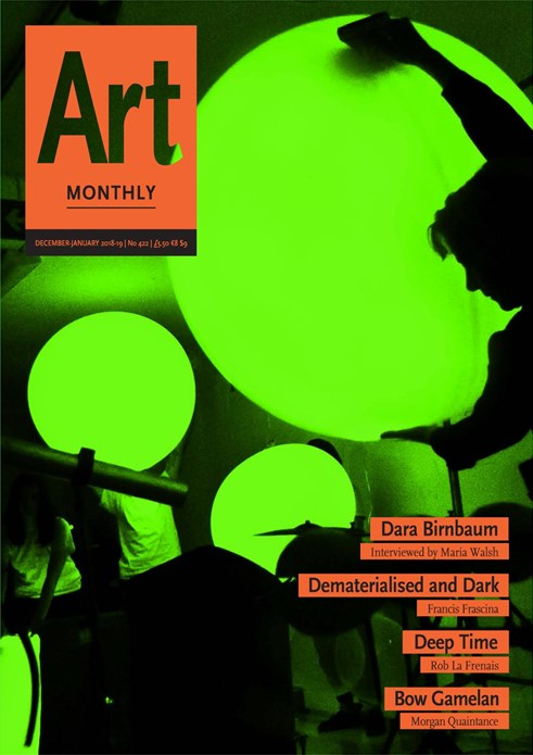 Art Monthly - No 422 - December 2018 - January 2019