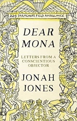 Dear Mona: Letters from a Conscientious Objector