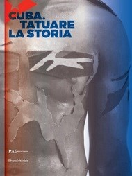 CUBA: Tatuare la Storia