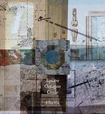 Ellie Ga: Square Octagon Circle