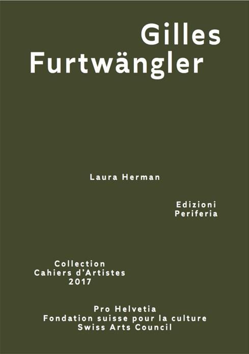 Gilles Furtwängler (Collection Cahiers d'Artistes 2017)