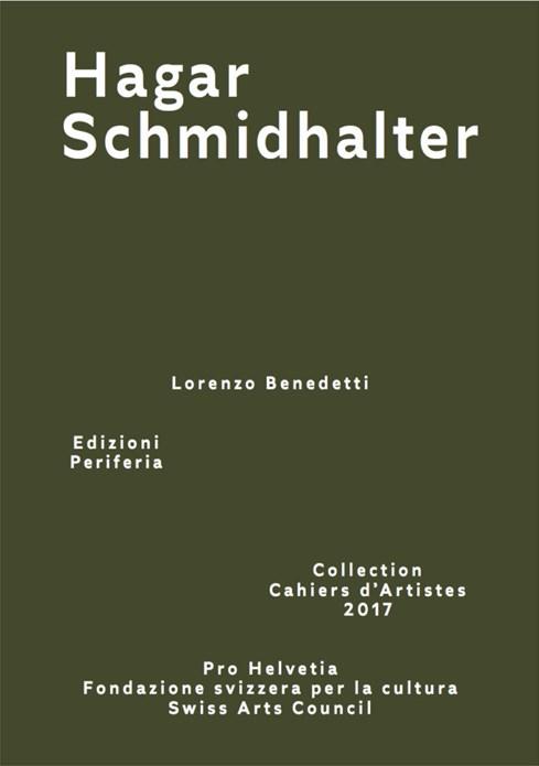 Hagar Schmidhalter (Collection Cahiers d'Artistes 2017)