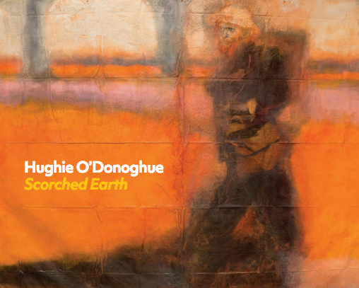 Hughie O'Donoghue: Scorched Earth