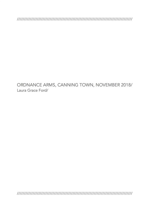 Laura Grace Ford: Ordnance Arms, Canning Town, November 2018